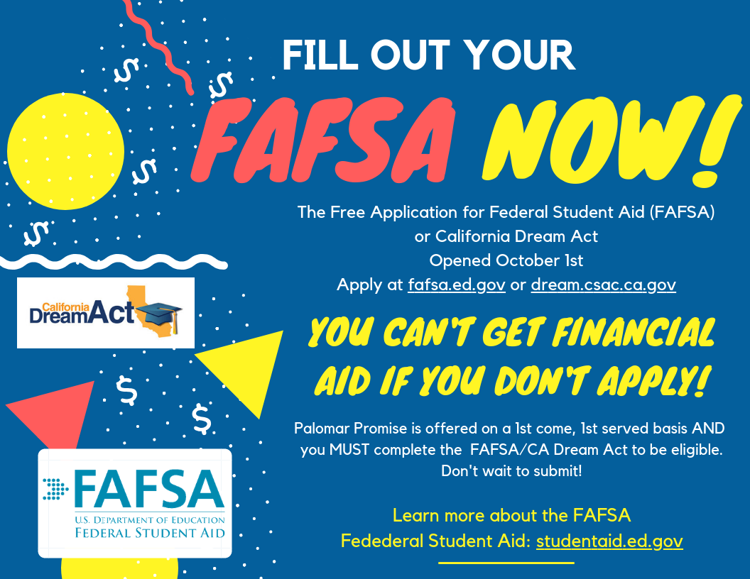 Fill out your FAFSA now!